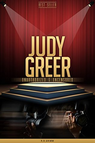 Judy Greer Unauthorized & Uncensored R.B. Grimm
