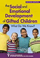 The Social and Emotional Development of Gifted Children: What Do We Know?