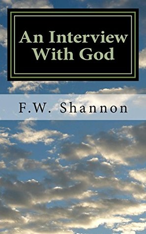 An Interview With God F Shannon