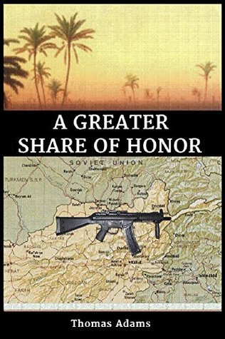 A GREATER SHARE OF HONOR  by  Thomas Adams