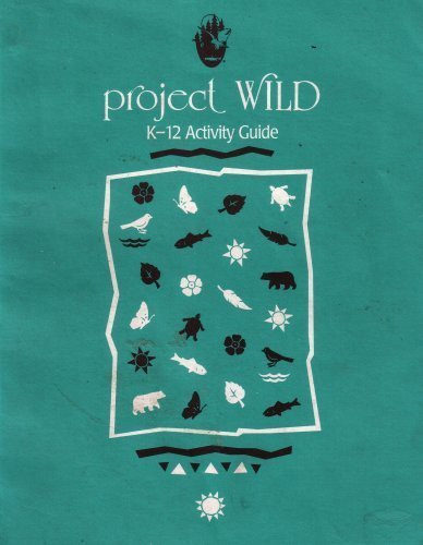 Project WILD Activity Guide Western Regional Environmental Education