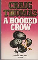 A Hooded Crow  (Kenneth Aubrey and Patrick Hyde, #8)