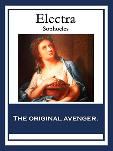 Electra: With linked Table of Contents  by  Sophocles