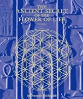 The Ancient Secret of the Flower of Life, Volume 2