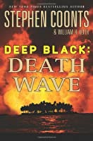Death Wave (Deep Black, #9)