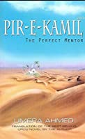 The Perfect Mentor-Translation of Pir-e-Kamil(S.A.W)