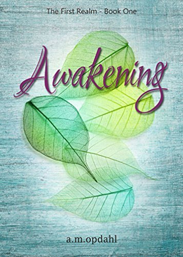Awakening (The First Realm Book 1)  by  Alison Opdahl
