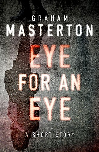 Eye for an Eye: A Katie Maguire Short Story Graham Masterton