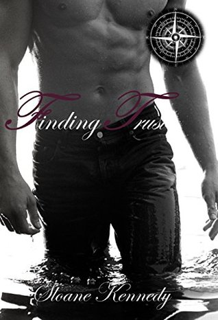 Finding Trust (Finding Series, Book 2) Sloane Kennedy