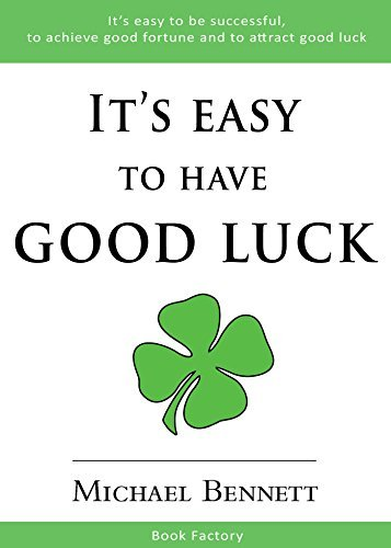 It´s Easy to Have Good Luck Michael Bennett