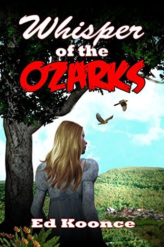 Whisper of the Ozarks  by  Ed Koonce