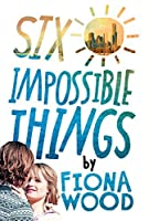 Six Impossible Things (Six Impossible Things/Wildlife #1)
