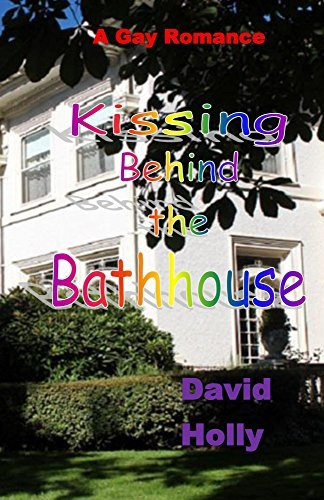 Kissing Behind the Bathhouse  by  David Holly