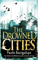 The Drowned Cities (Ship Breaker #2)