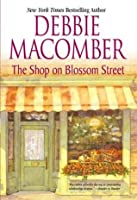 The Shop on Blossom Street (Blossom Street, No. 1)