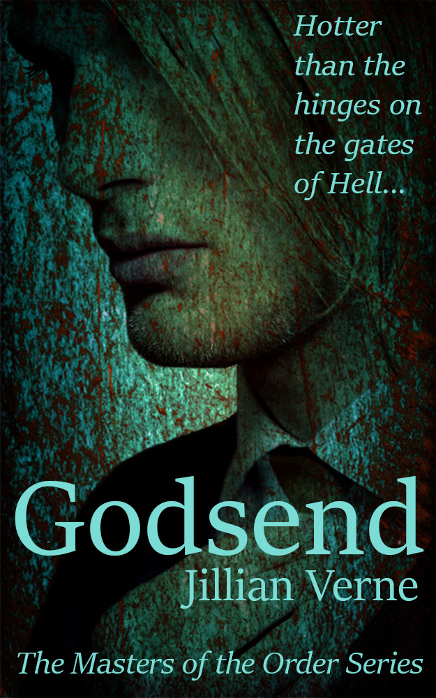 Godsend (A Masters of The Order Novel)  by  Jillian Verne