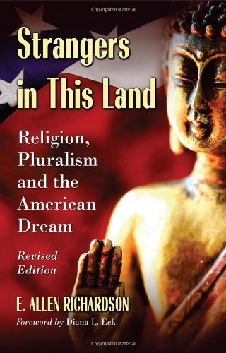 Strangers in This Land: Religion, Pluralism and the American Dream, Revised Edition  by  E. Allen Richardson