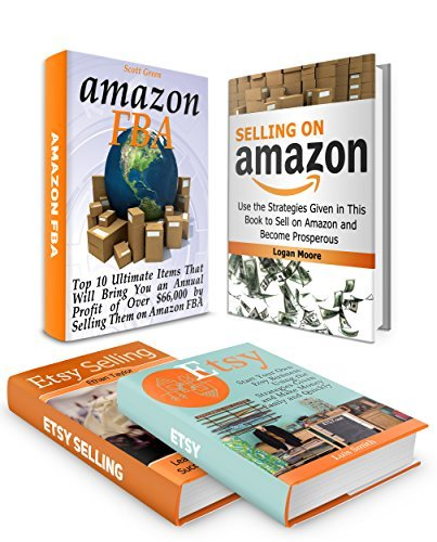 Make Money Online Box Set: 10 Ultimate Items That Will Bring You an Annual Profit  by  Selling Them on Amazon FBA With Using the Strategies Given in This ... amazon fba selling, etsy selling success) by Scott Green