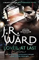 Lover at Last (Black Dagger Brotherhood, #11)
