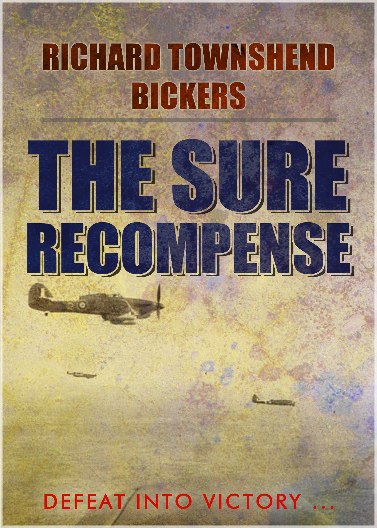 The Sure Recompense Richard Townshend Bickers