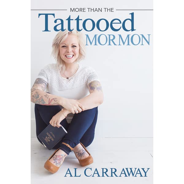 more than the tattooed mormon by al fox carraway reviews