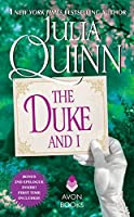 The Duke and I (With 2nd Epilogue) (Bridgertons, #1)