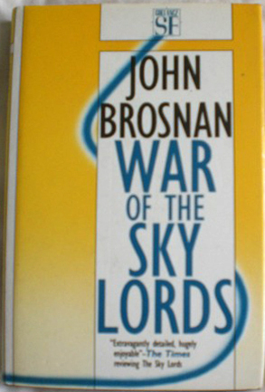War Of The Sky Lords  by  John Brosnan