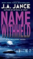 Name Withheld: A J.P. Beaumont Mystery (J. P. Beaumont Novel)