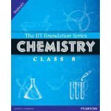 IIT Foundation 8 Chemistry (Revised): Chemistry Class 8  by  Trishna Knowledge Systems