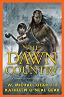 The Dawn Country: A People of the Longhouse Novel (Iroquois, #2) (North America's Forgotten Past, #18)