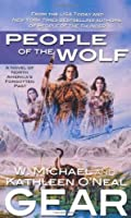 People of the Wolf (North America's Forgotten Past, #1)