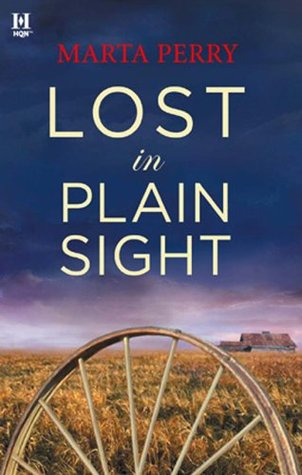 Lost In Plain Sight (Brotherhood of the Raven Book 4) Marta Perry