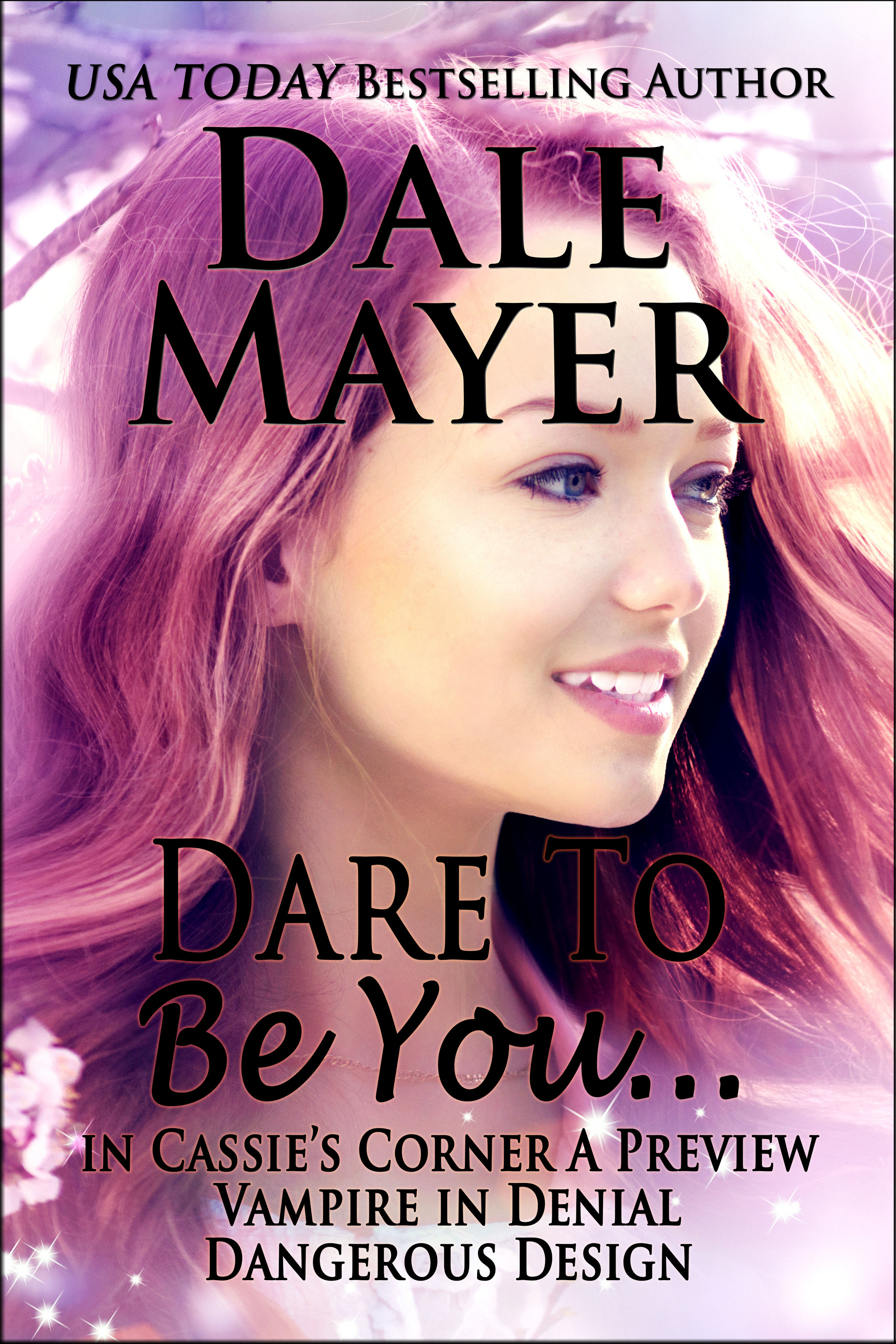 Dare To Be You... Dale Mayer
