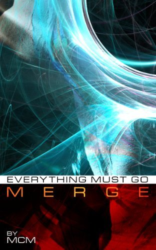 MERGE #3: Everything Must Go  by  MCM