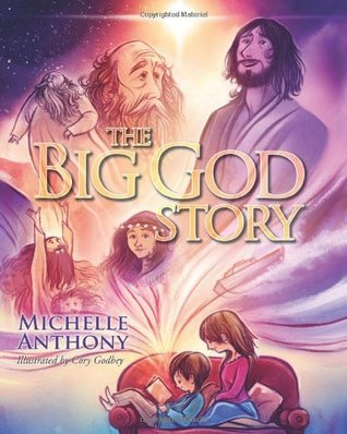 The Big God Story Michelle Anthony