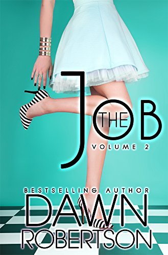 The Job (Volume Two)  by  Dawn Robertson