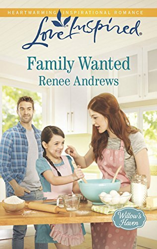 Family Wanted (Willows Haven Book 1)  by  Renee Andrews
