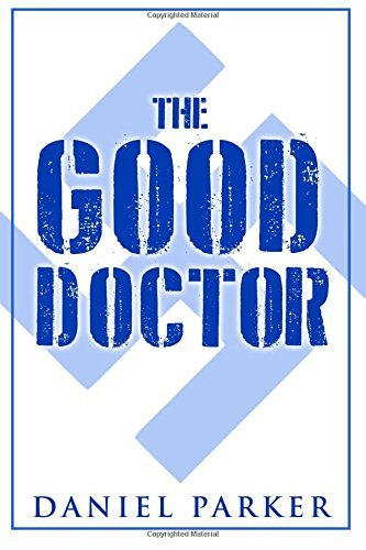 The Good Doctor  by  Daniel   Parker