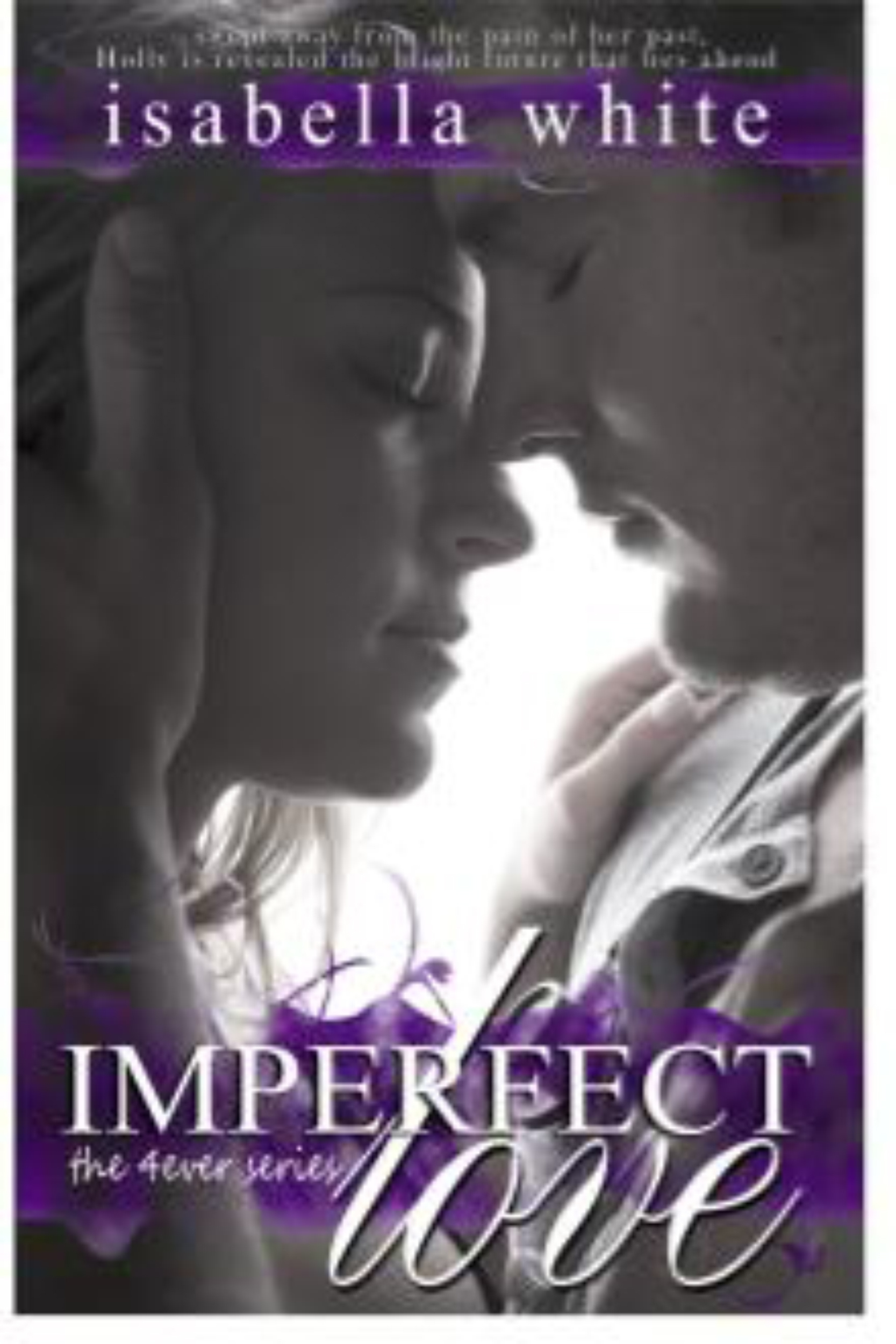 Imperfect Love Isabella White