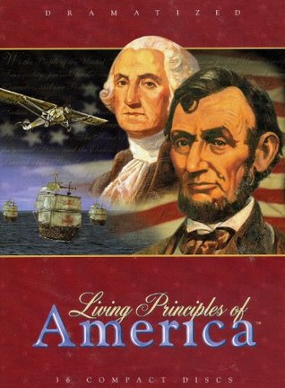 Living Principles of America - DRAMATIZED - #36-CD set  by  Living Scriptures