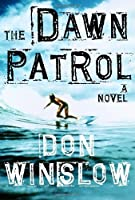 The Dawn Patrol (Boone Daniels #1)