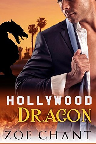 Hollywood Dragon  by  Zoe Chant