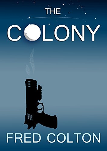 The Colony  by  Fred Colton