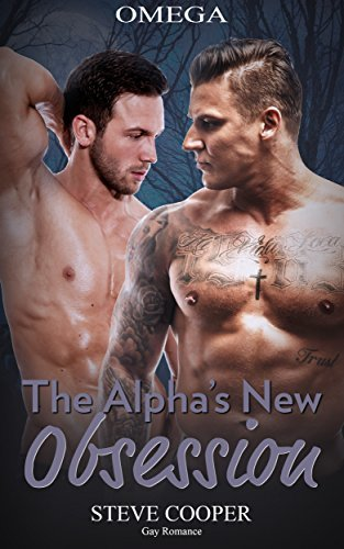 Omega: The Alphas New Obsession  by  Steve Cooper