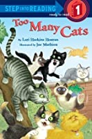 Too Many Cats. Step into Reading Step 1