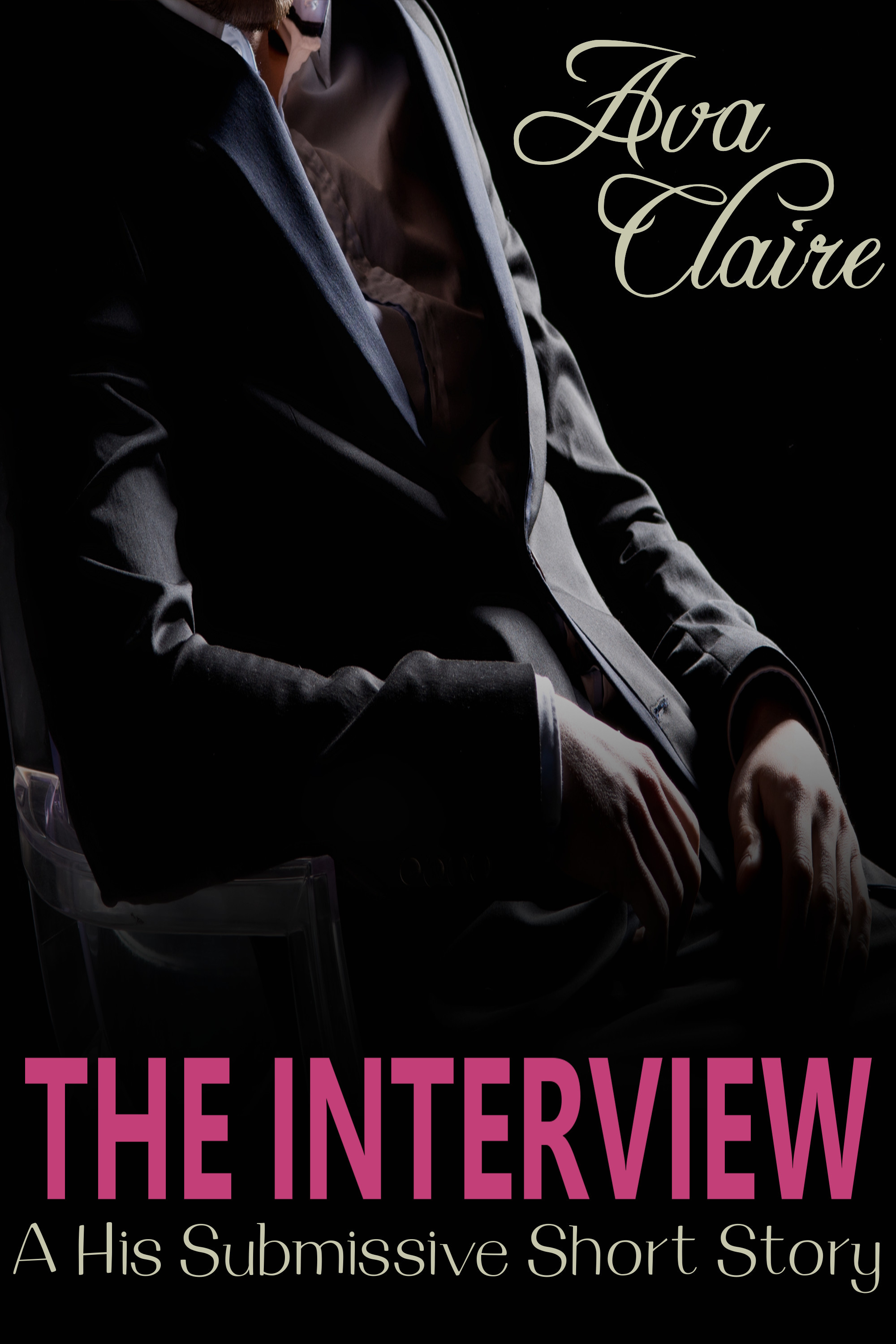 The Interview  by  Ava Claire