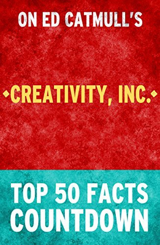 Creativity Inc: Top 50 Facts Countdown: Reach the #1 Fact  by  Top 50 Facts