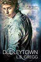 Dudleytown (Cornwall Novellas, #1)