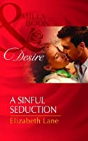 A Sinful Seduction (Mills and Boon Desire)
