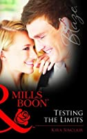 Testing the Limits (Mills and Boon Blaze)